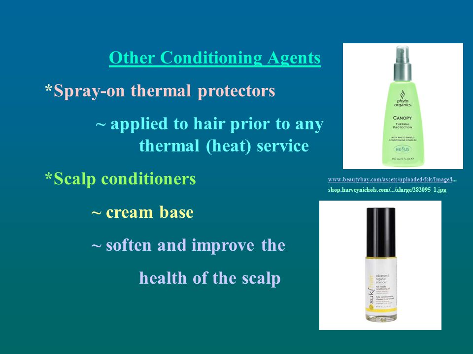 Other Conditioning Agents