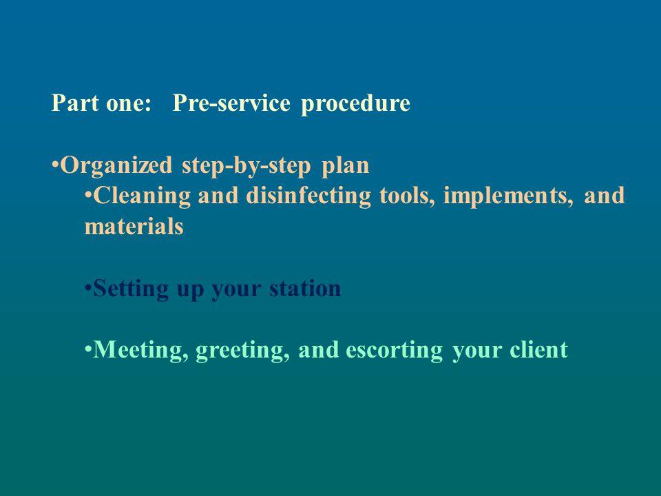 Part one: Pre-service procedure
