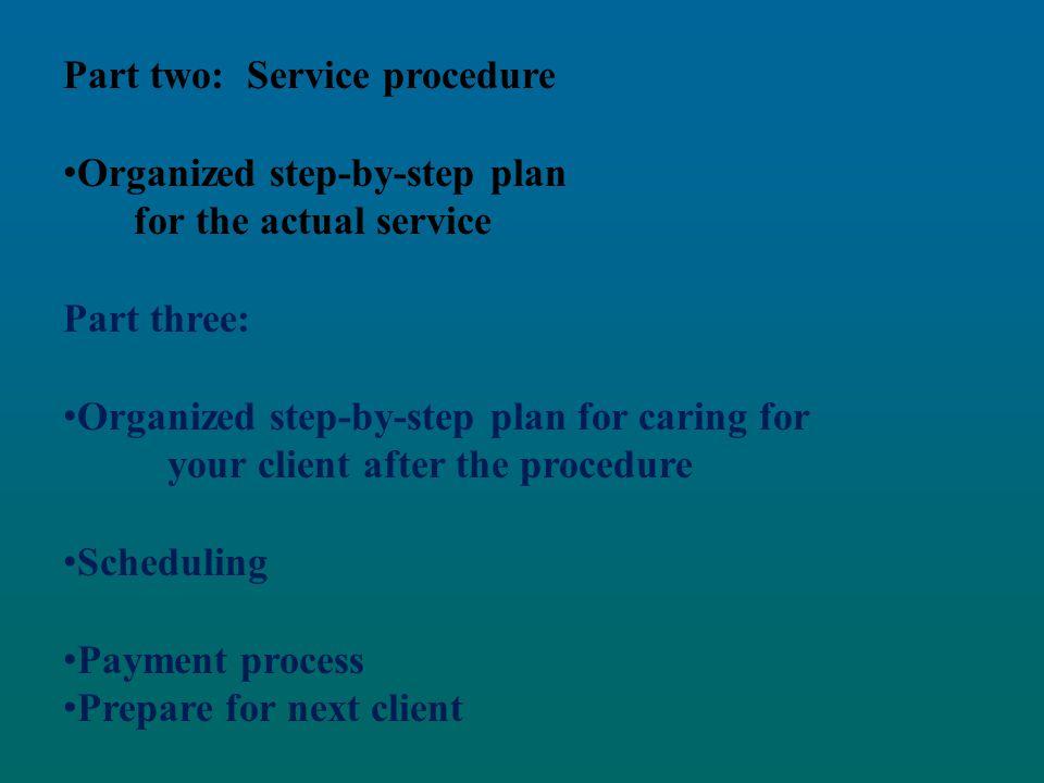 Part two: Service procedure