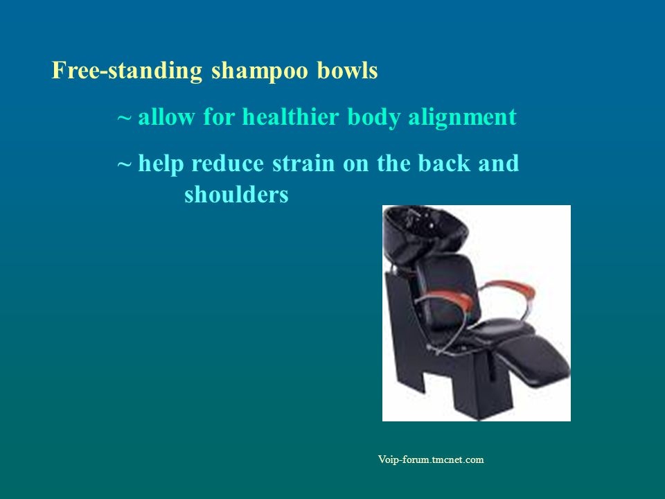 Free-standing shampoo bowls ~ allow for healthier body alignment
