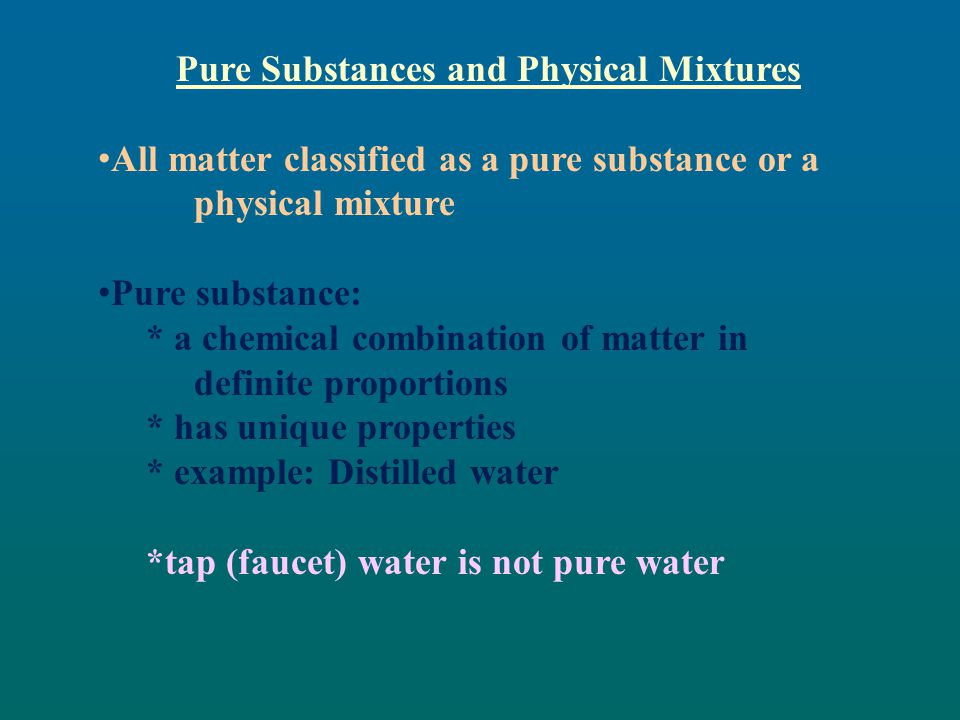 Pure Substances and Physical Mixtures