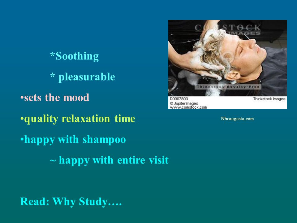 quality relaxation time happy with shampoo ~ happy with entire visit
