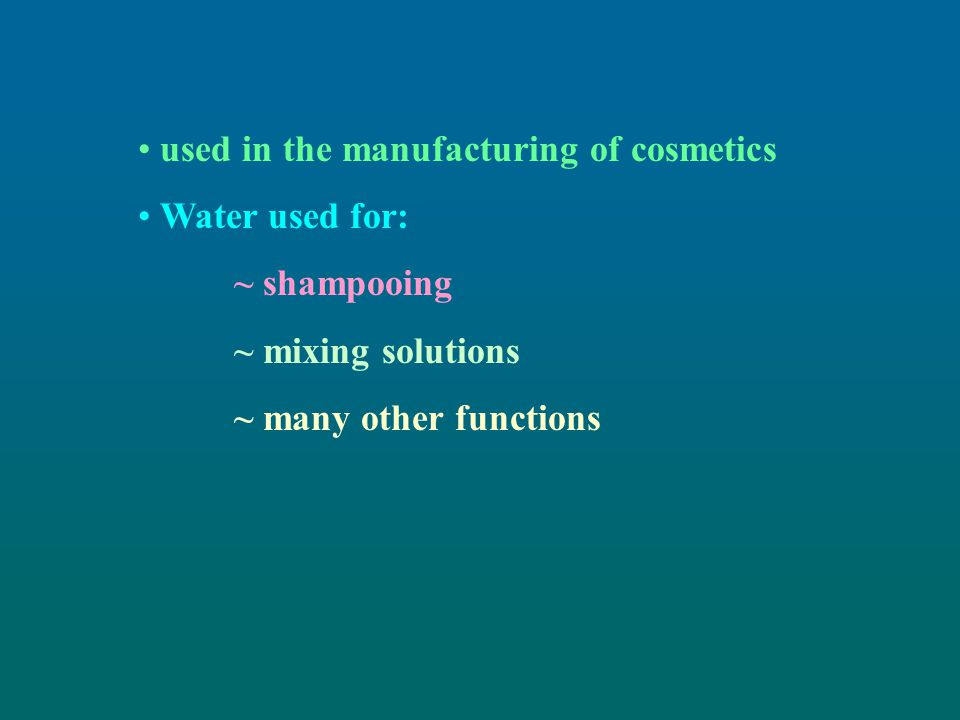 used in the manufacturing of cosmetics