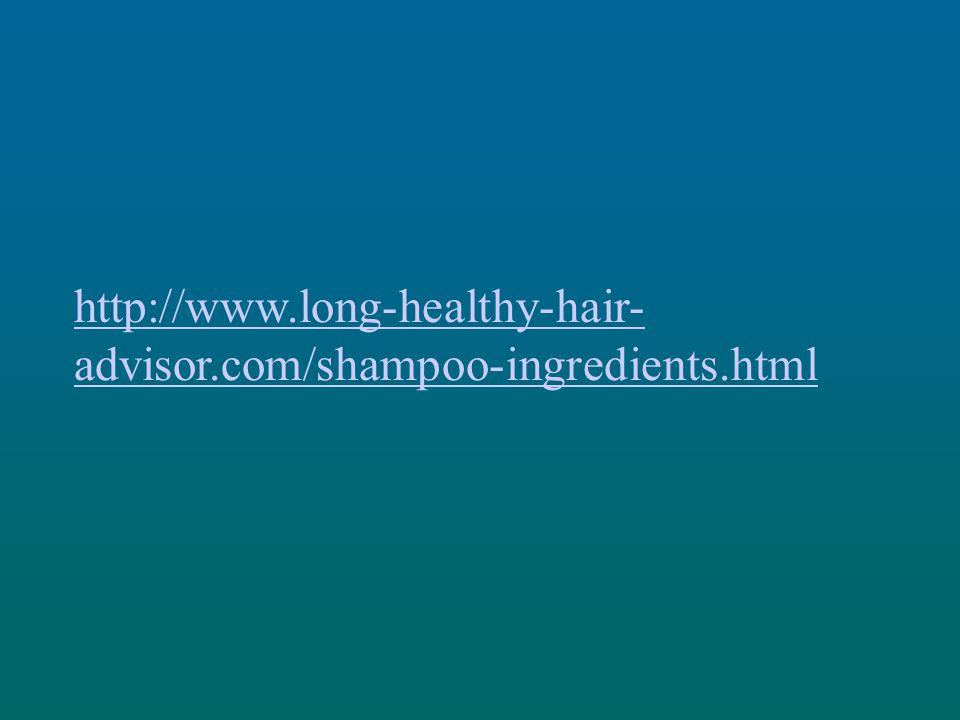 http://www.long-healthy-hair-advisor.com/shampoo-ingredients.html