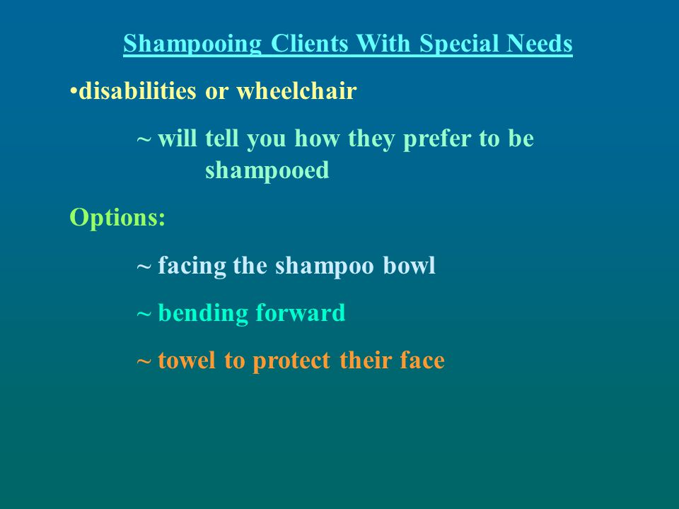 Shampooing Clients With Special Needs