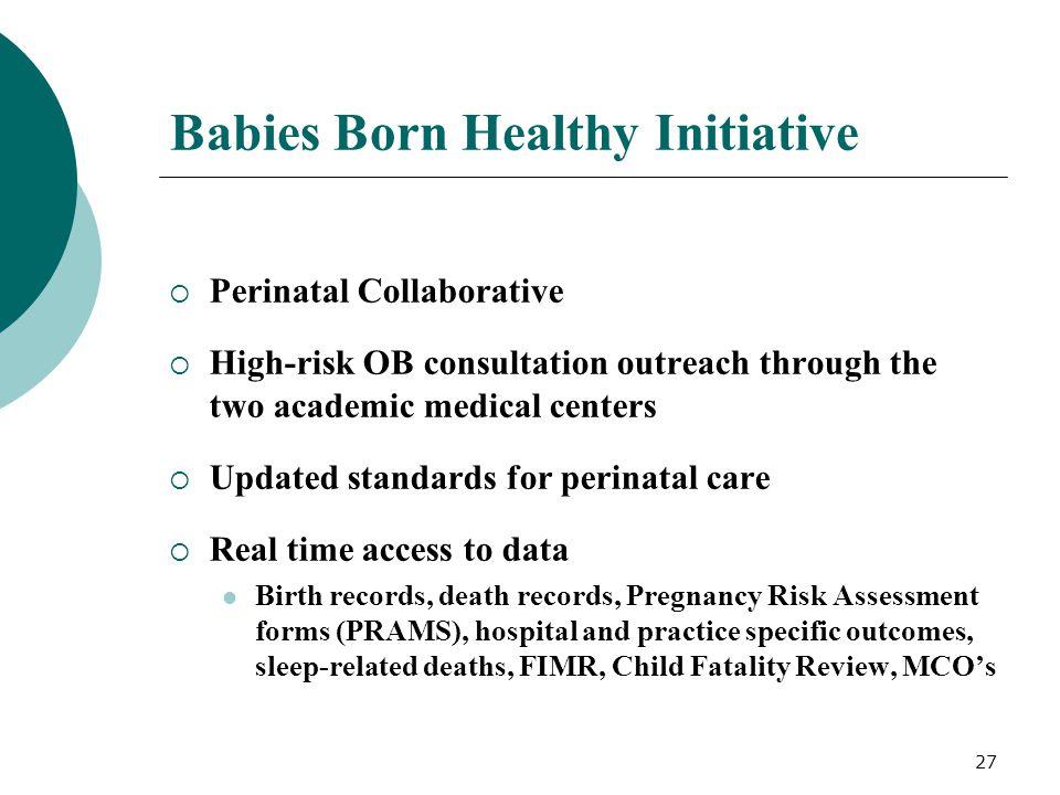 Babies Born Healthy Initiative
