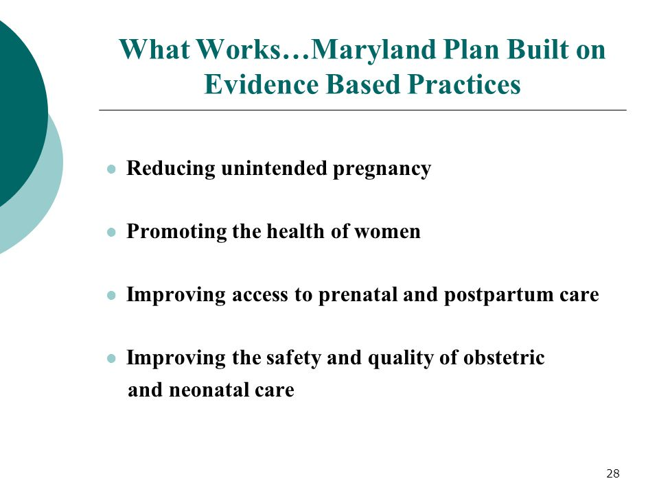 What Works…Maryland Plan Built on Evidence Based Practices
