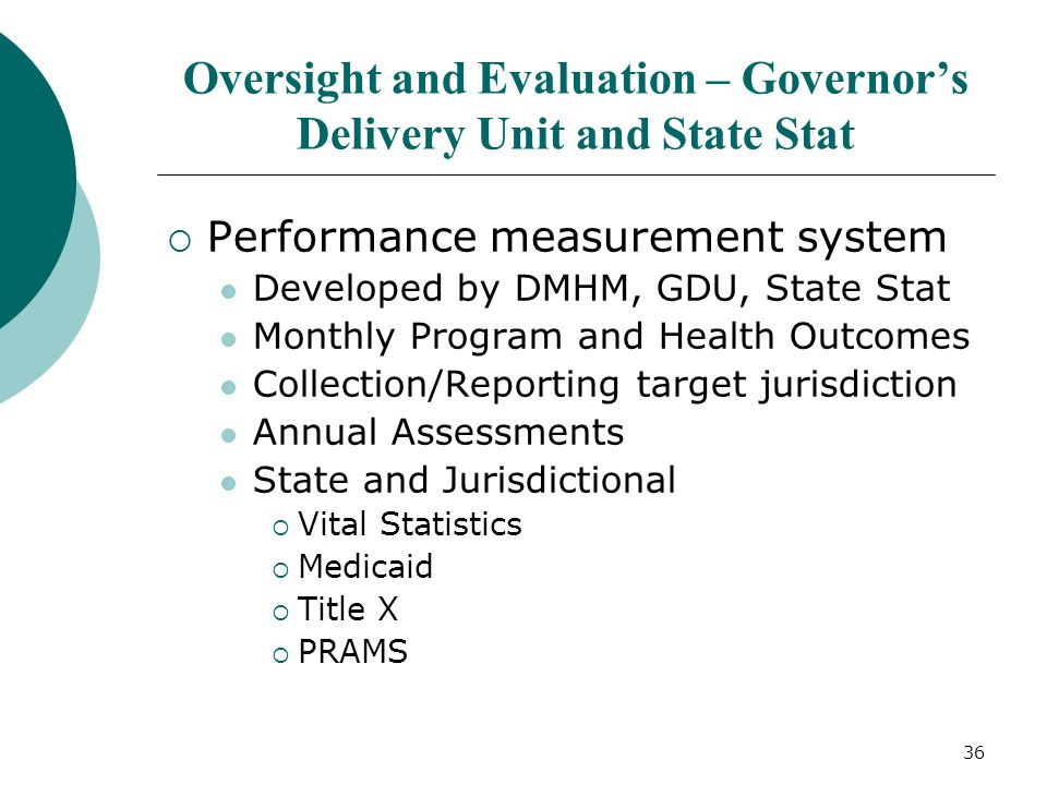 Oversight and Evaluation – Governor's Delivery Unit and State Stat