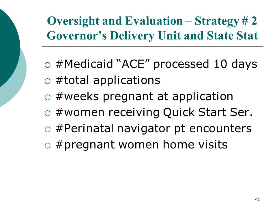Oversight and Evaluation – Strategy # 2 Governor's Delivery Unit and State Stat