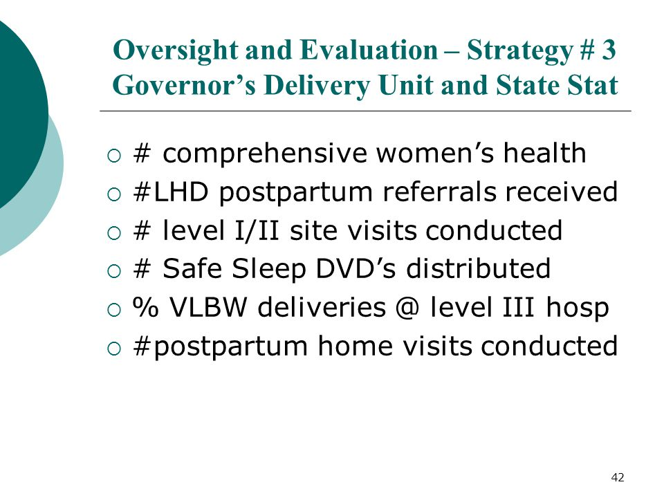 Oversight and Evaluation – Strategy # 3 Governor's Delivery Unit and State Stat