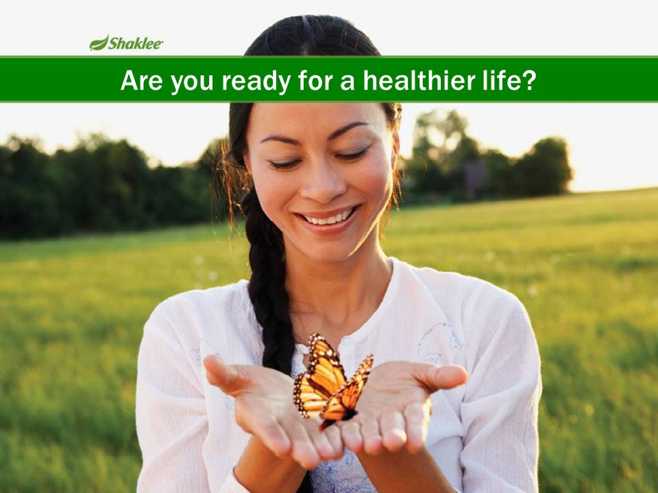 Are you ready for a healthier life