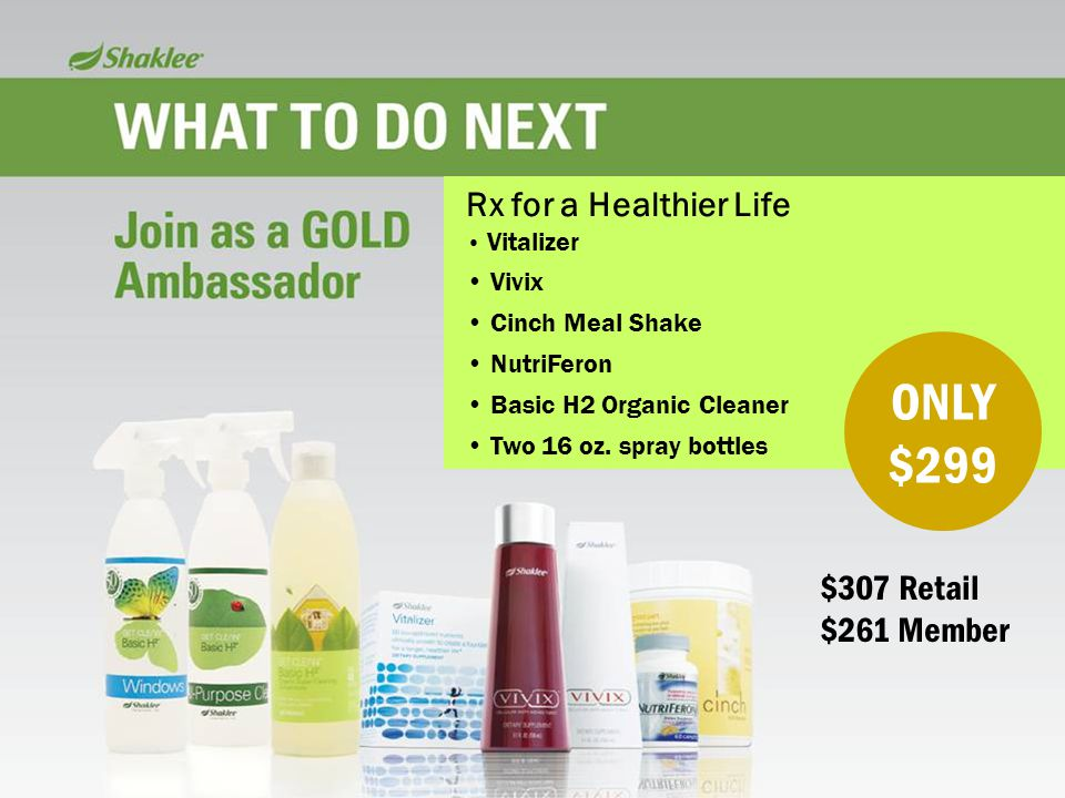 ONLY $299 Rx for a Healthier Life $307 Retail $261 Member Vivix