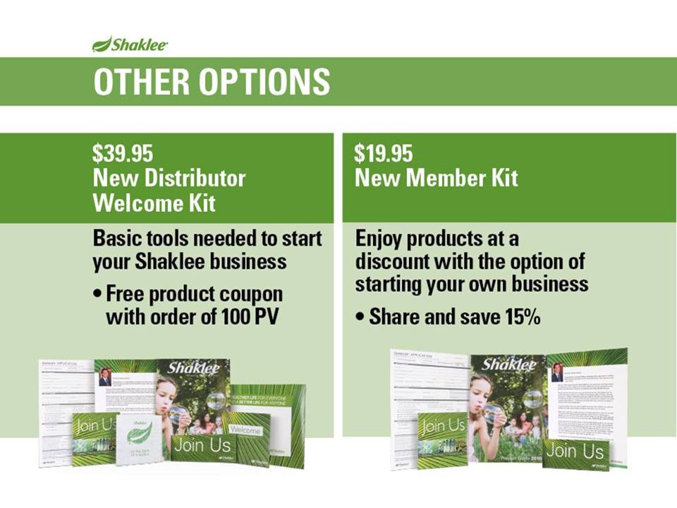 Slide 31 There are also other options available if you are interested in Shaklee