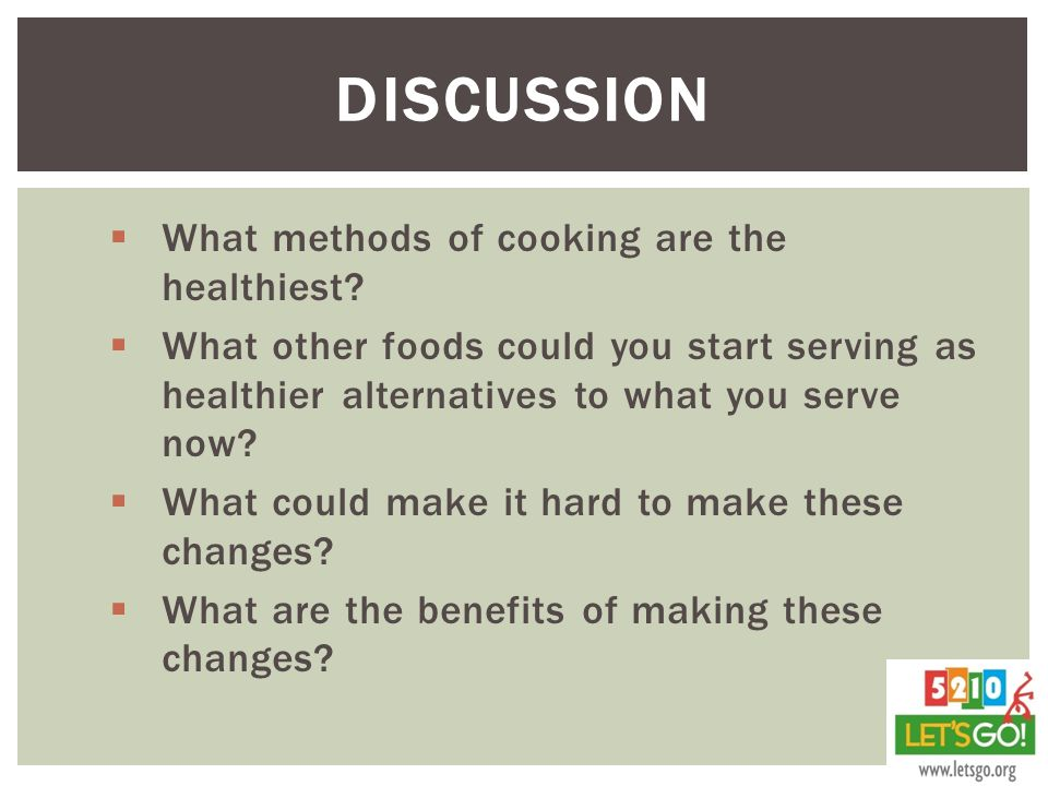 Discussion What methods of cooking are the healthiest