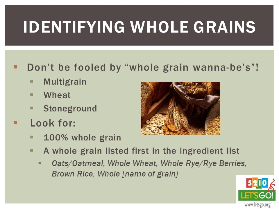 Identifying whole grains
