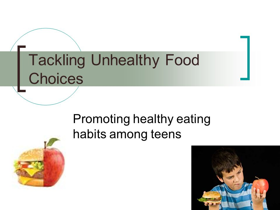 Tackling Unhealthy Food Choices