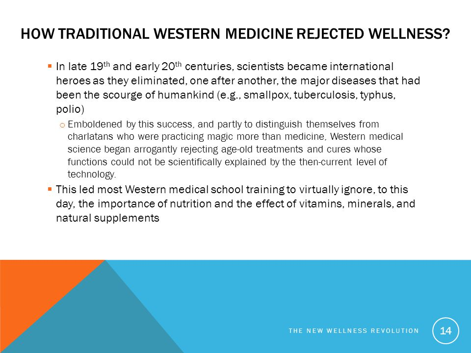How traditional western medicine rejected wellness