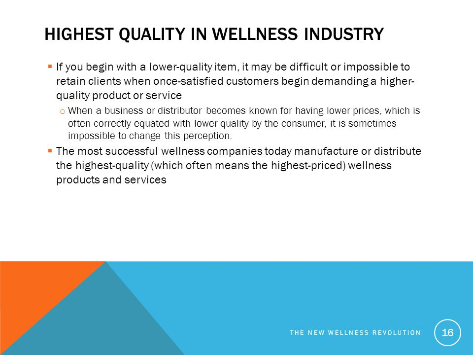 Highest Quality in wellness industry