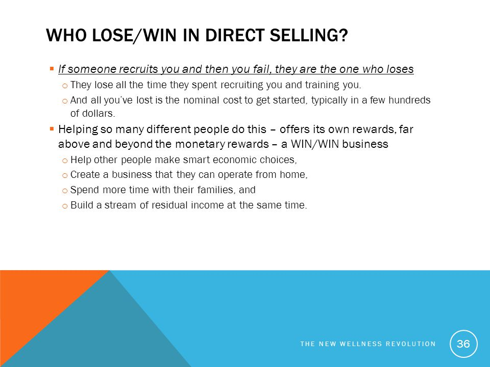 Who lose/win in Direct selling