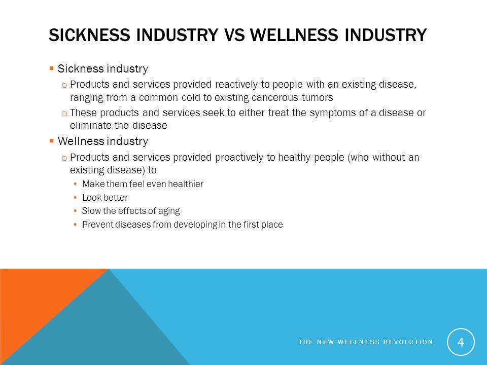 Sickness Industry vs Wellness industry