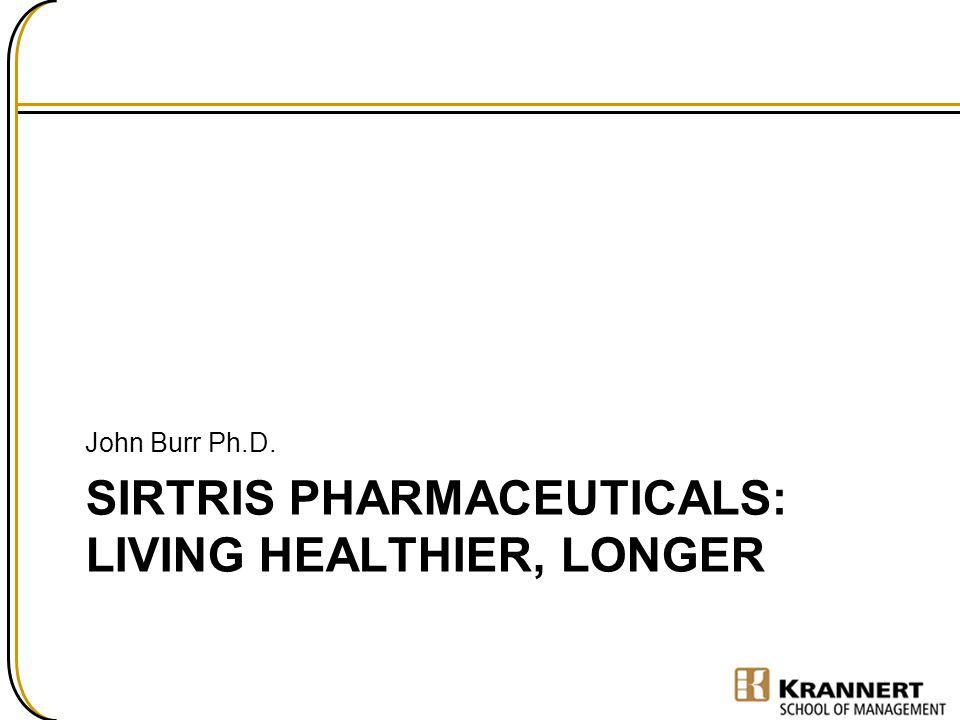 Sirtris Pharmaceuticals: Living healthier, longer