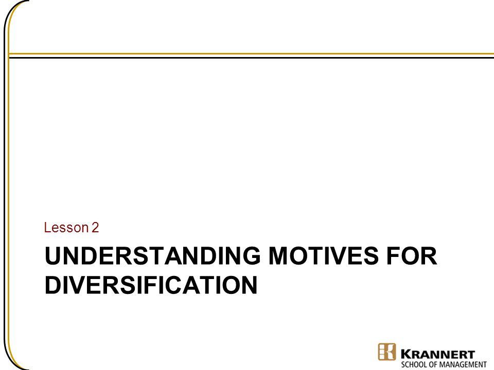 Understanding motives for diversification