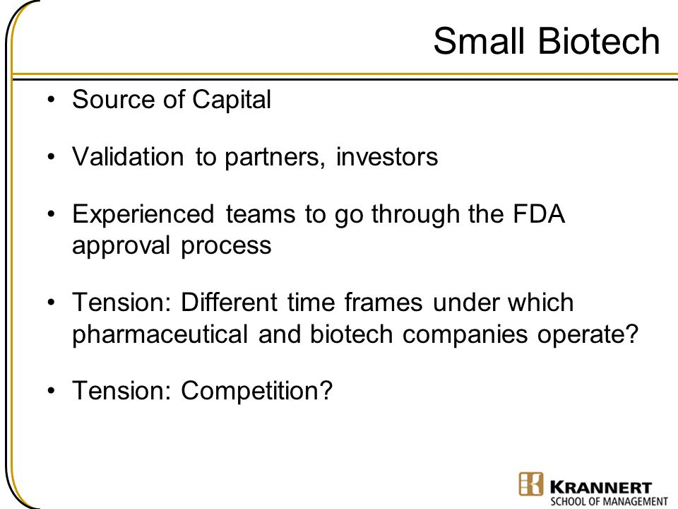 Small Biotech Source of Capital Validation to partners, investors