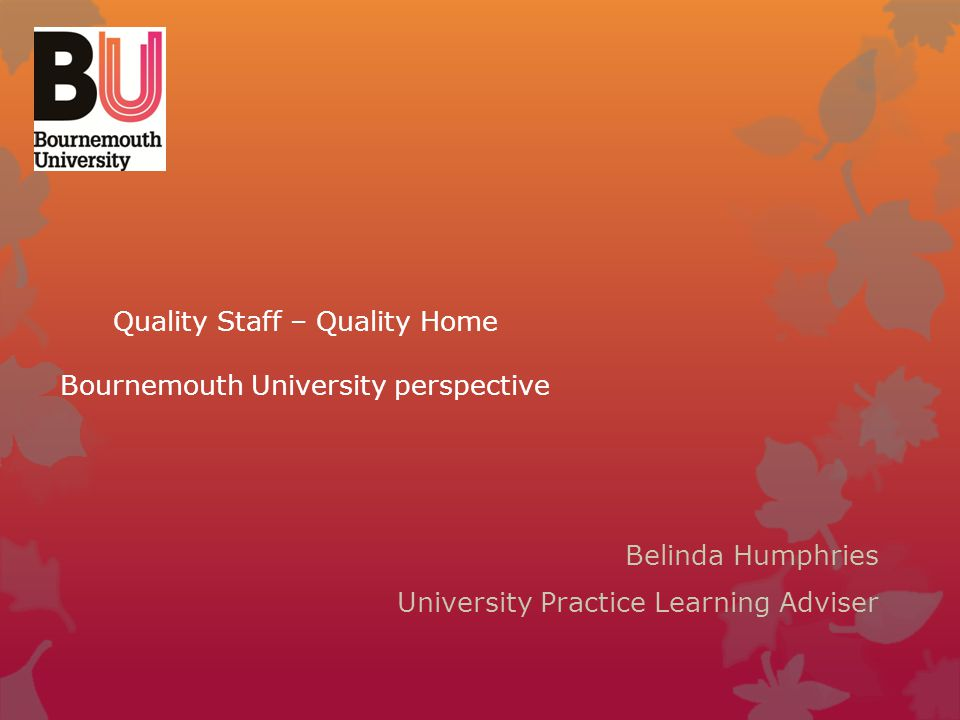Quality Staff – Quality Home Bournemouth University perspective