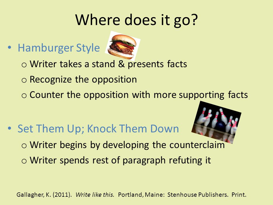 Where does it go Hamburger Style Set Them Up; Knock Them Down