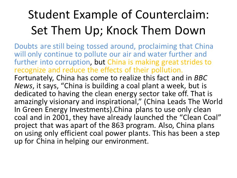 Student Example of Counterclaim: Set Them Up; Knock Them Down