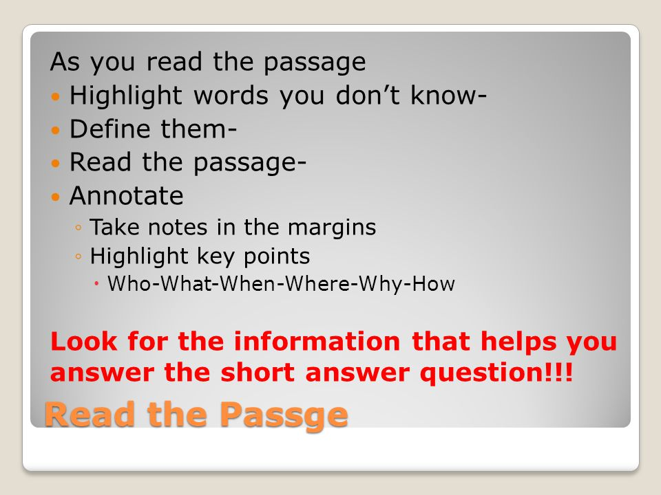 Read the Passge As you read the passage