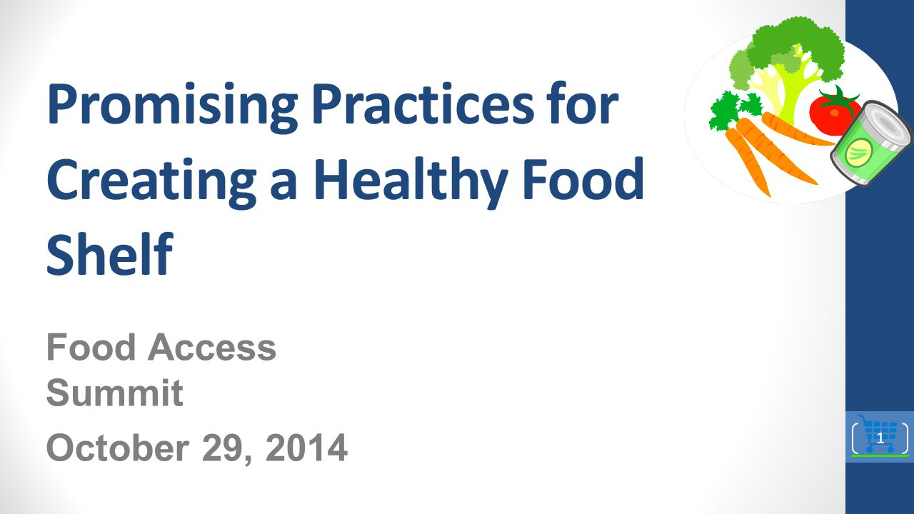 Promising Practices for Creating a Healthy Food Shelf