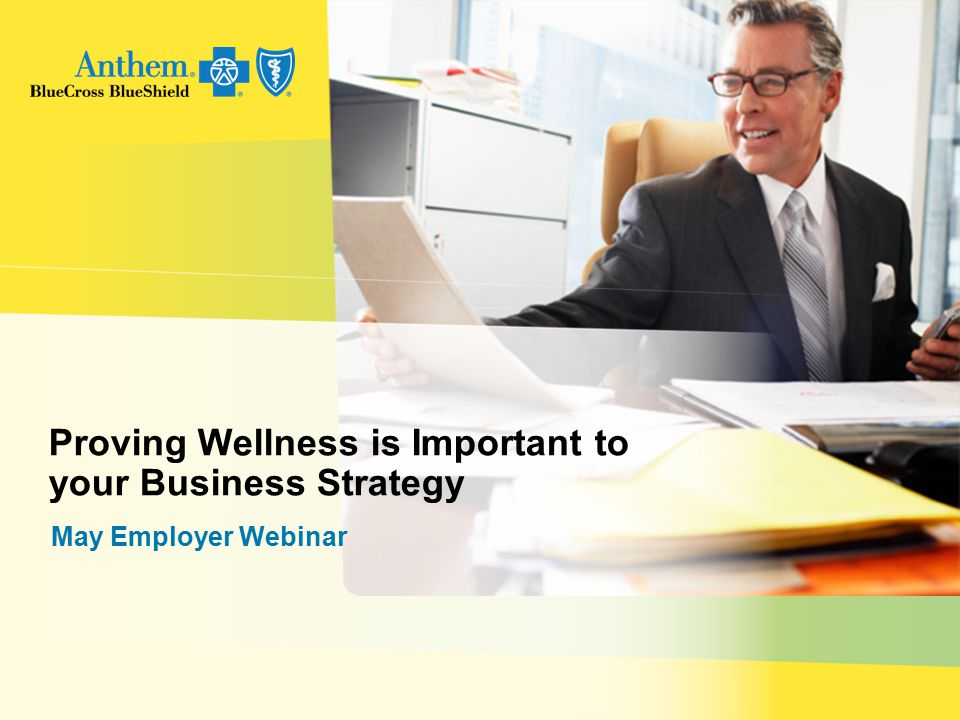 Proving Wellness is Important to your Business Strategy