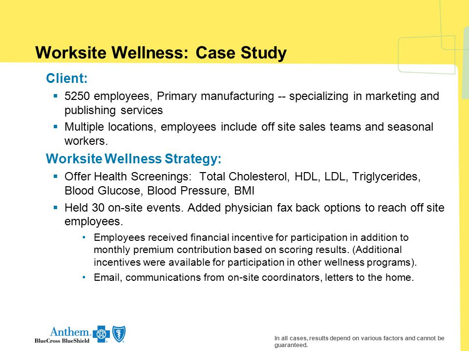 Worksite Wellness: Case Study