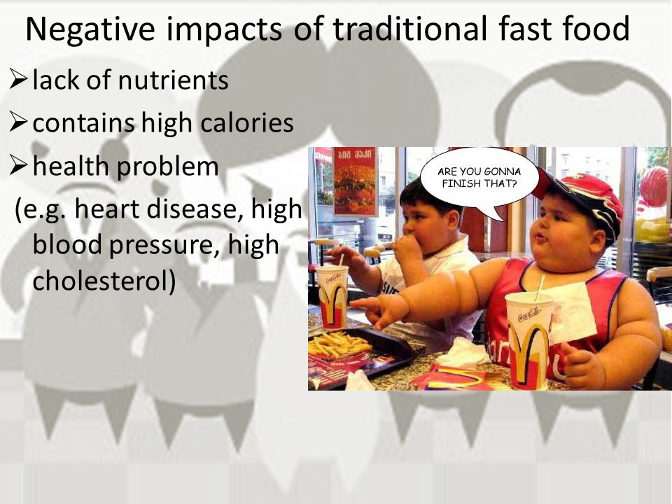 Negative impacts of traditional fast food