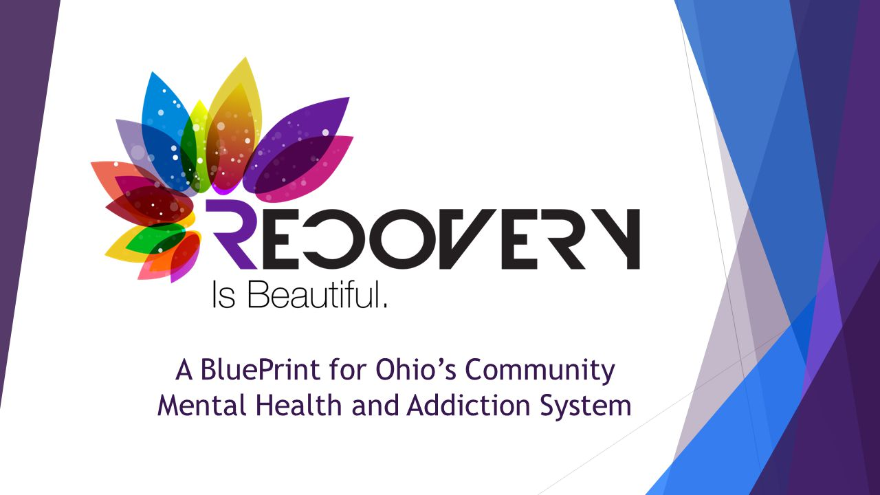 A BluePrint for Ohio's Community Mental Health and Addiction System
