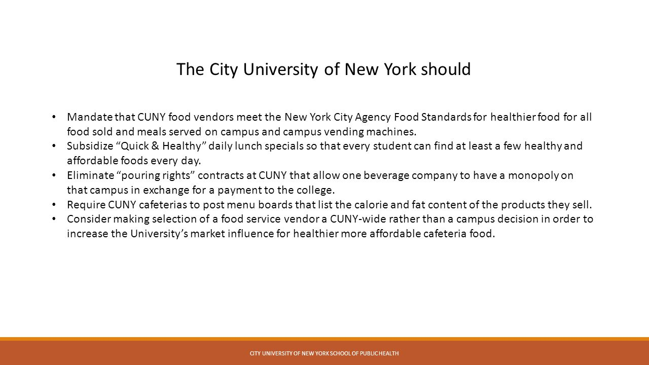 The City University of New York should