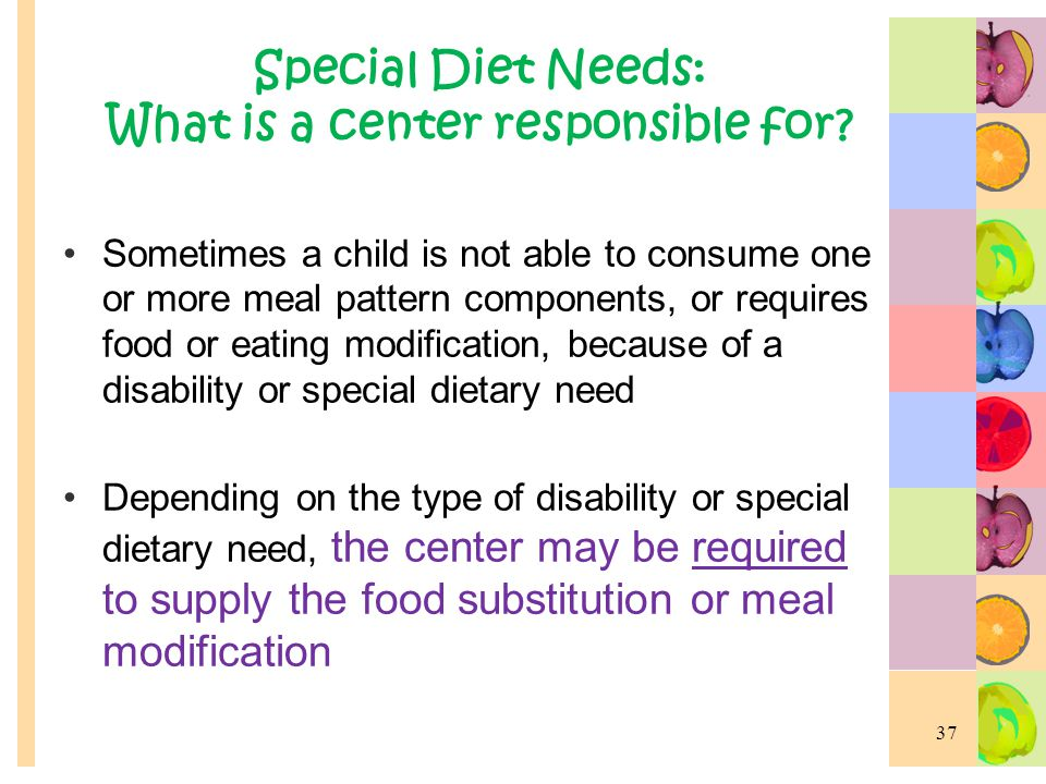 Special Diet Needs: What is a center responsible for
