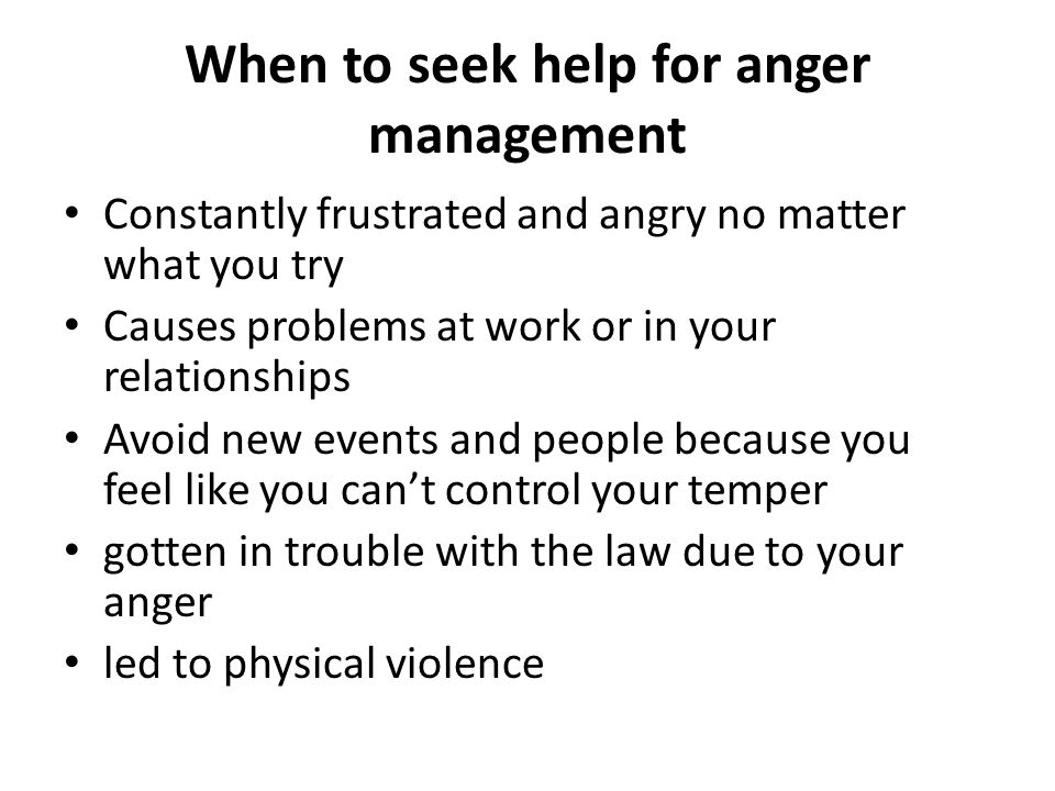 When to seek help for anger management