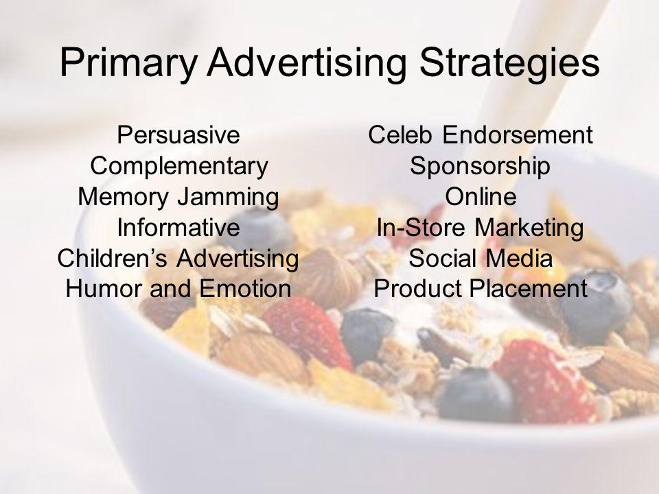 Primary Advertising Strategies