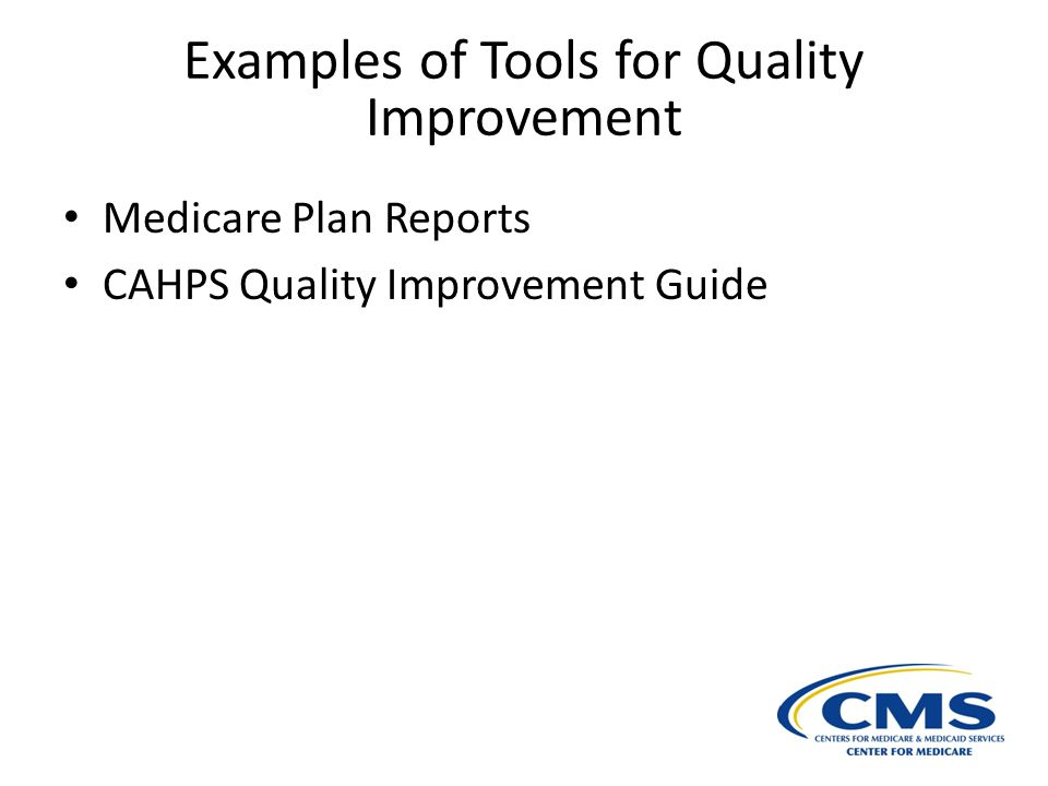 Examples of Tools for Quality Improvement