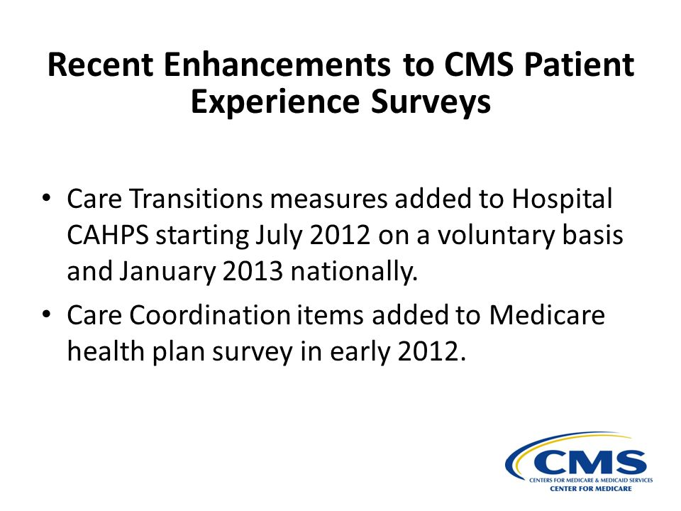 Recent Enhancements to CMS Patient Experience Surveys