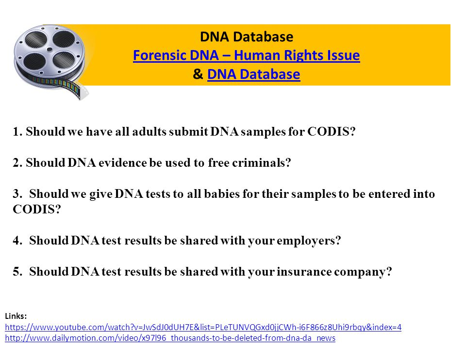 Forensic DNA – Human Rights Issue & DNA Database