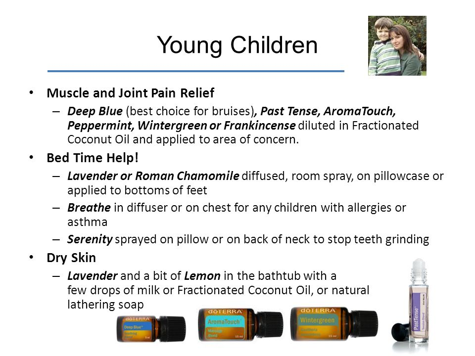 Young Children Muscle and Joint Pain Relief Bed Time Help! Dry Skin