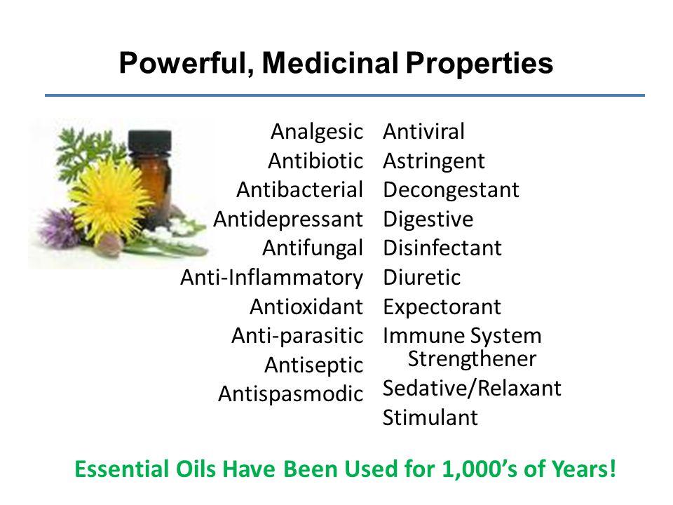 Powerful, Medicinal Properties
