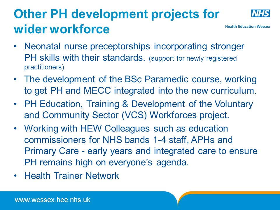 Other PH development projects for wider workforce