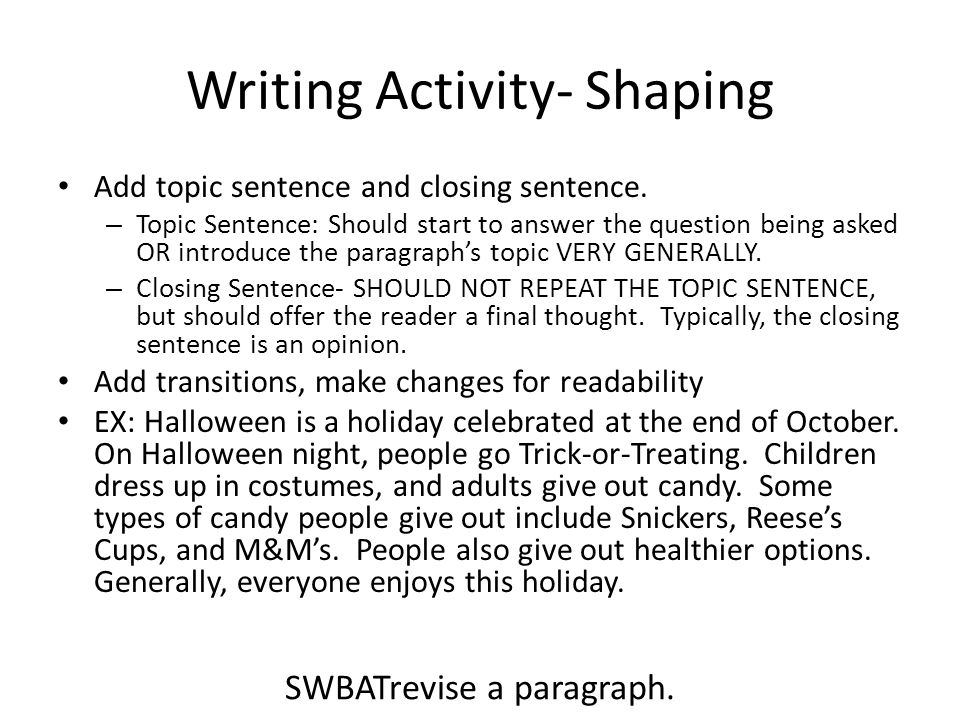 Writing Activity- Shaping