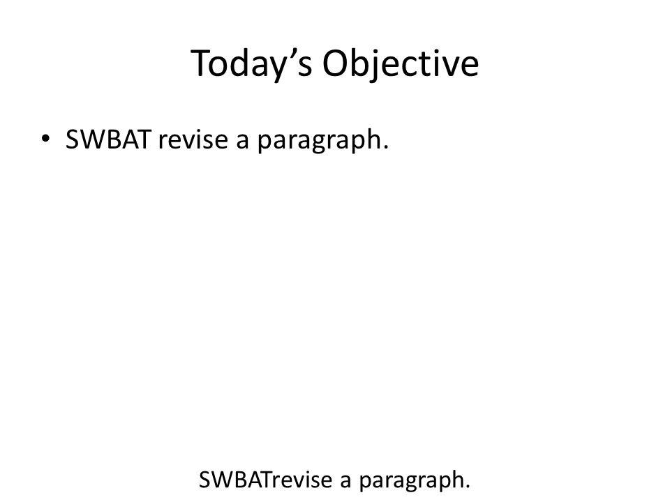 SWBATrevise a paragraph.