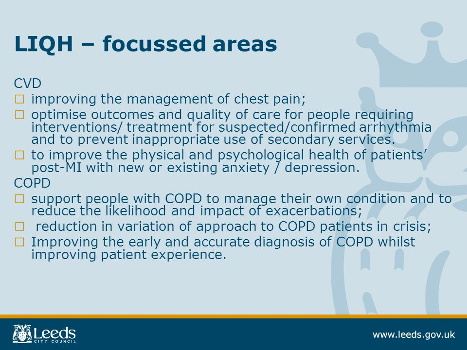 LIQH – focussed areas CVD improving the management of chest pain;