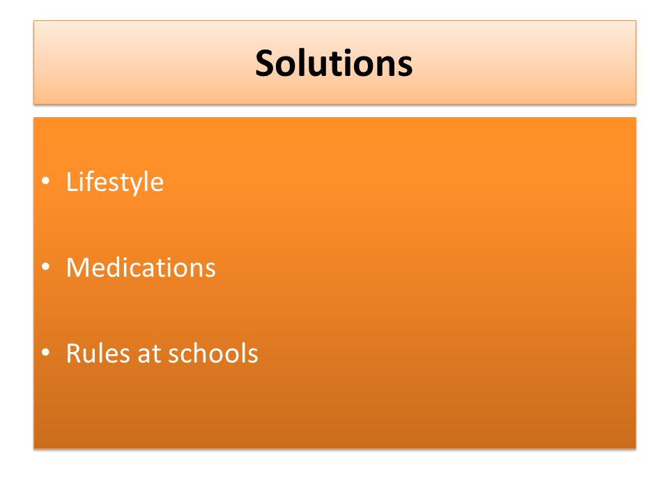Solutions Lifestyle Medications Rules at schools